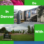 Things To Do In Denver With Your Kids